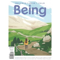 Being: Wellbeing and Mindfullness Magazine: Issue 2