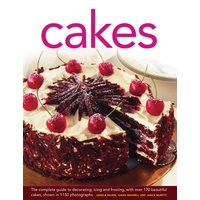 Cakes: The Complete Guide to Decorating, Icing and Frosting