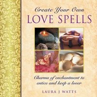 Create Your Own Love Spells