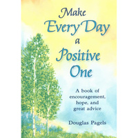 Blue Mountain Arts: Hard Cover Gift Book - Make Every Day a Positive One