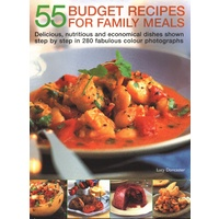 55 Budget Recipes for Family Meals By Lucy Doncaster- Step by Step Cookbook