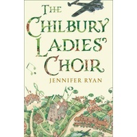 The Chilbury Ladies' Choir by Jennifer Ryan, Paperback, CLEARANCE STOCK