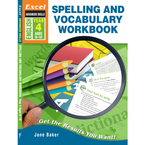 Excel Advanced Skills: Spelling and Vocabulary Workbook Year 4