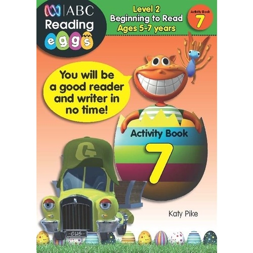 ABC Reading Eggs: Starting Out Activity Book 7 - Ages 5-7