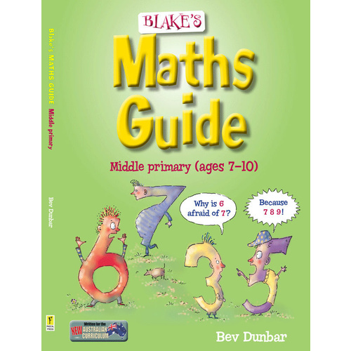 Blake's Maths Guide - Middle Primary (Ages 7-10)