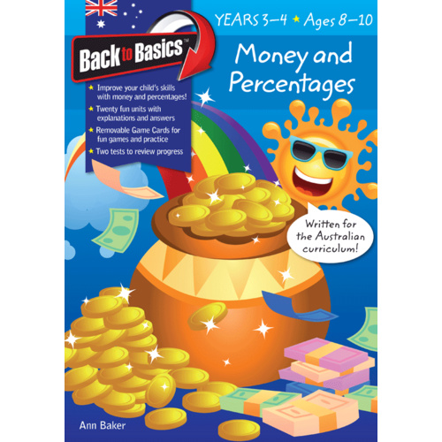 Back to Basics: Money and Percentages Workbook - Years 3-4 (Ages 8-10)